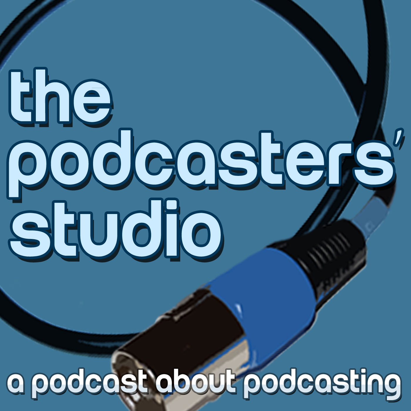 The Podcasters' Studio: Learn How To Podcast